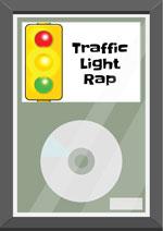 Traffic Light Rap