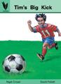 Tim's Big Kick [Book Cover]