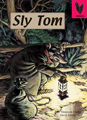 Sly Tom [Book Cover]