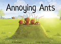 Annoying Ants [Book Cover]