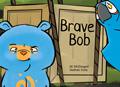 Brave Bob cover