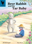 Brer Rabbit and the Tar Baby [Book Cover]