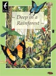 Deep in a Rainforest [Book Cover]