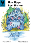 How Hippo Lost His Hair [Book Cover]