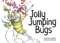 Jolly Jumping Bugs [Book Cover]