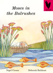 Moses in the Bulrushes [Book Cover]