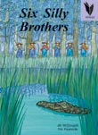 Six Silly Brothers [Book Cover]