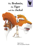 The Brahmin, the Tiger and the Jackal [Book Cover]