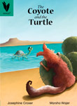 The Coyote and the Turtle [Book Cover]