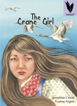 The Crane Girl [Book Cover]