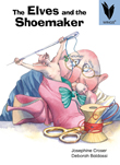 The Elves and the Shoemaker [Book Cover]