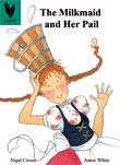 The Milkmaid and Her Pail [Book Cover]