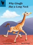 Why Giraffe Has a Long Neck [Book Cover]